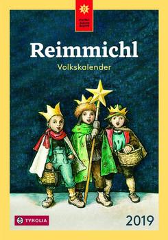 Reimmichl Volkskalender 2019. Redigiert von Birgitt Drewes [Taschenbuch]