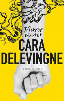 Mirror, Mirror: A Twisty Coming-of-Age Novel about Friendship and Betrayal - Cara Delevingne [Hardcover]