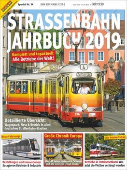 Straßenbahn Jahrbuch 2019. Straßenbahn Special 34 [Taschenbuch]