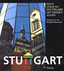 Stuttgart mit meinen Augen. Text in deutscher, englischer und französischer Sprache - Wolf Strache