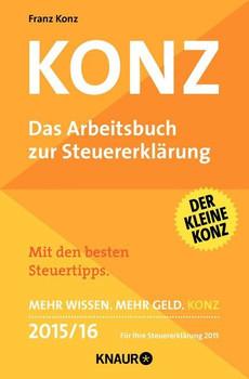 Konz: Das Arbeitsbuch zur Steuererklärung - Konz, Franz