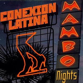 Conexion Latina - Mambo Nights