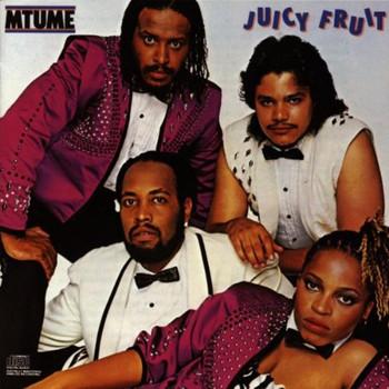 Mtume - Juicy Fruit