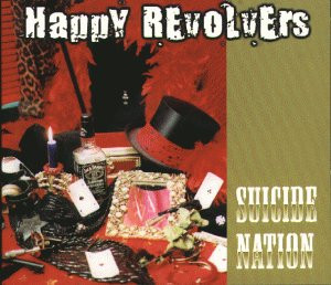 the Happy Revolvers - Suicide Nation