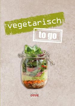 Vegetarisch to go [Gebundene Ausgabe]