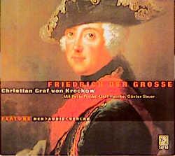 Friedrich der Grosse. 2 CDs. - Christian Graf von Krockow