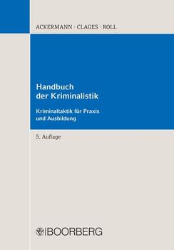 Handbuch der Kriminalistik. Kriminaltaktik für Praxis und Ausbildung - Horst Clages  [Taschenbuch]