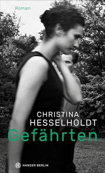 Gefährten - Christiane Hesselholdt  [Gebundene Ausgabe]