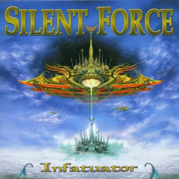 Silent Force - Infatuator