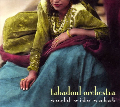Tabadoul Orchestra - World Wide Wahab