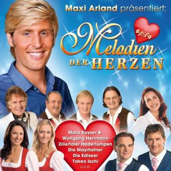 Various - Maxi Arland Präs: Melodien der Herzen