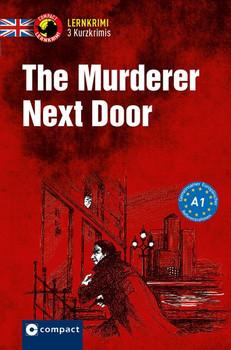 The Murderer Next Door. Lernkrimi Englisch - Niveau A1 - Oliver Astley  [Taschenbuch]