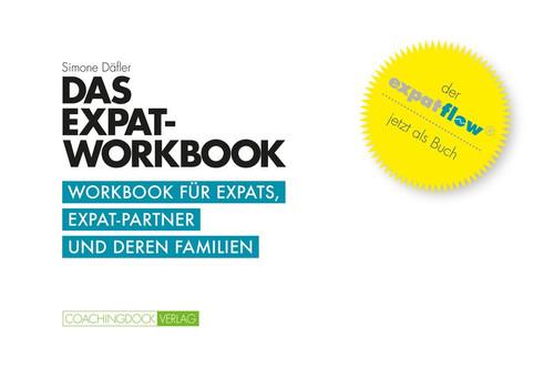 Das Expat-Workbook: Workbook für Expats, Expat-Partner und deren Familien - Simone Däfler [Taschenbuch]