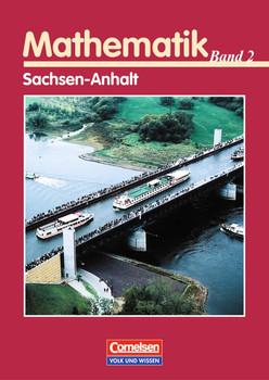 Mathematik Sekundarstufe II. Sachsen-Anhalt: Mathematik . Bd. 2. Analytische Geometrie, Stochastik. Schülerbuch. Sachsen-Anhalt - Anton Bigalke