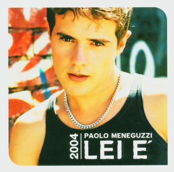Paolo Meneguzzi - Lei E'