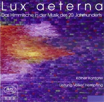 Hempfling - Lux aeterna - das Himmlische in der Musik des 20. Jahrhunderts