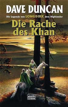 Die Legende von Longdirk 03. Die Rache des Khan. - Dave Duncan