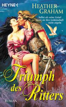 Triumph des Ritters - Heather Graham