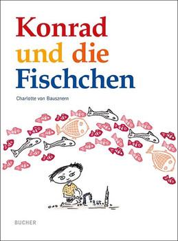 Konrad und die Fischchen - Charlotte von Bausznern  [Gebundene Ausgabe]