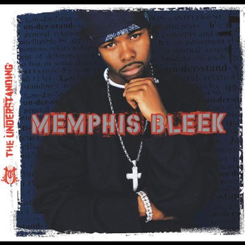 Memphis Bleek - The Understanding