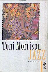 Jazz. - Tony Morrison