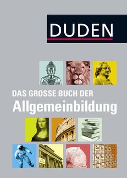 Duden - Das große Buch der Allgemeinbildung [Gebundene Ausgabe]