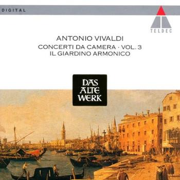 Il Giardino Armonico - Concerti da Camera Vol. 3