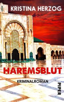 Haremsblut. Kriminalroman - Kristina Herzog  [Taschenbuch]