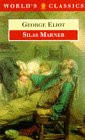 Silas Marner: The Weaver of Raveloe (World's Classics) - Eliot, George
