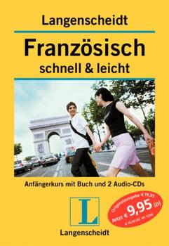 Französisch schnell & leicht. Langenscheidt. Lehrbuch mit 2 Audio-CDs. (Lernmaterialien)