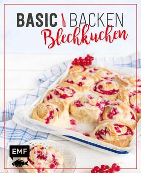 Basic Backen - Blechkuchen. Grundlagen & Rezepte für Klassiker, Stechkuchen, Cheesecakes und Obstkuchen - Melanie Allhoff  [Gebundene Ausgabe]