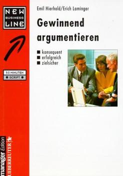 Gewinnend argumentieren - Hierhold, Emil
