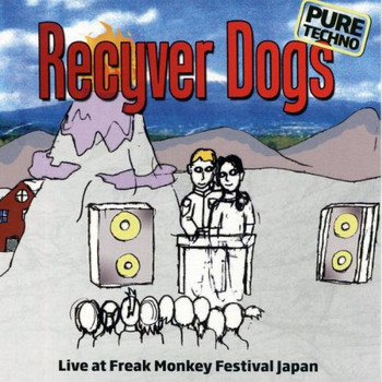 Recyver Dogs - Live at Freak Monkey Festival Japan