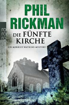 Die fünfte Kirche: Ein Merrily-Watkins-Mystery (rororo) - Phil Rickman