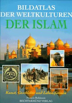 Bildatlas der Weltkulturen, Der Islam