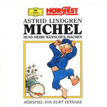 Kurt Vethake - Michel aus Loenneberga Vol. 2: Michel muss mehr Männchen machen
