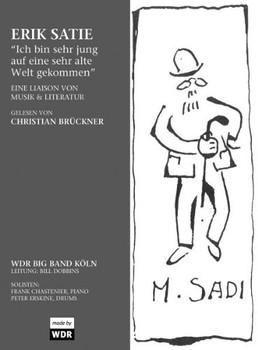 Wdr Big Band Köln - Erik Satie: Ich Bin Sehr Jung..
