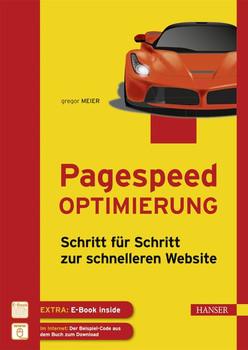 Pagespeed Optimierung. Schritt für Schritt zur schnelleren Website - Gregor Meier  [Gebundene Ausgabe]