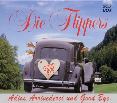 die Flippers - Adios,Arrivederci und Good Bye