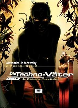 Techno-Väter 06: Das Geheimnis des Techno-Vatikans - Alexandro Jodorowsky