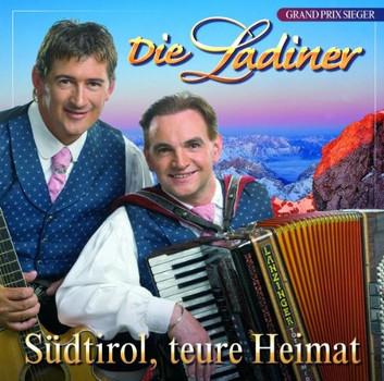 die Ladiner - Südtirol,Teure Heimat