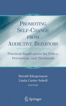 Promoting Self-Change From Addictive Behaviors. Practical Implications for Policy, Prevention, and Treatment