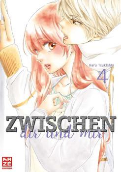Zwischen dir und mir 04 - Haru Tsukishima  [Taschenbuch]