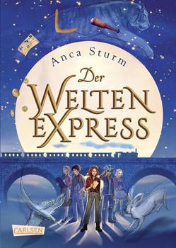 Der Welten-Express 1 (Der Welten-Express 1) - Anca Sturm  [Gebundene Ausgabe]
