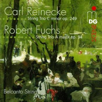 Belcanto Strings - Fuchs / Reinecke Streichertrios Be