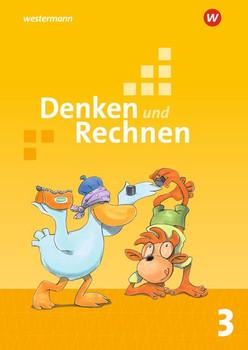 Denken und Rechnen / Denken und Rechnen - Allgemeine Ausgabe 2017. Allgemeine Ausgabe 2017 / Schülerband 3 [Taschenbuch]