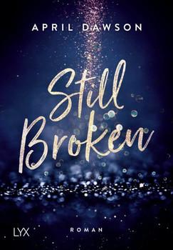 Still Broken - April Dawson  [Taschenbuch]