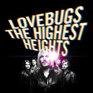 Lovebugs - The Highest Heights