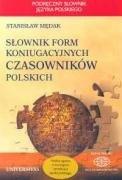 Slownik form koniugacyjnych czasownikow polskich - Medak, Stanislaw