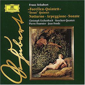 Franz Schubert - Schubert: Forellen-Quintett, Arpeggione-Sonate